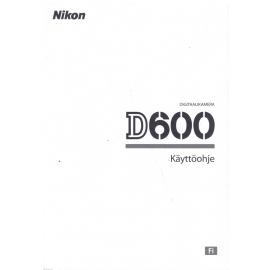 Nikon D600 - Käyttöohje (FI)