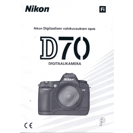 Nikon D70 - Käyttöohje (FI)