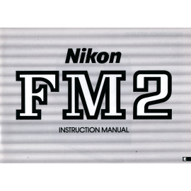 Nikon FM2 - Instructions (EN)
