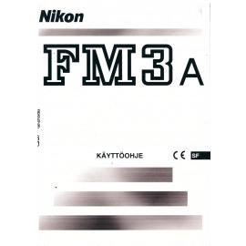 Nikon FM3a - Käyttöohje (FI)
