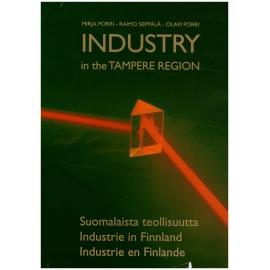 Industry - In The Tampere Region - Mirja Porri, Raimo Seppälä, Olavi Porri