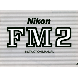 Nikon FM2 - Instruction Manual