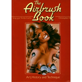 The Airbrush Book - Art, History and Technique