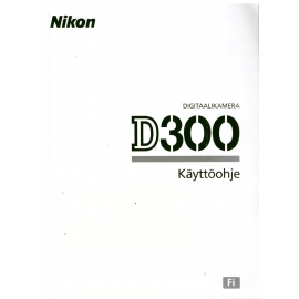Nikon D300 - Käyttöohje