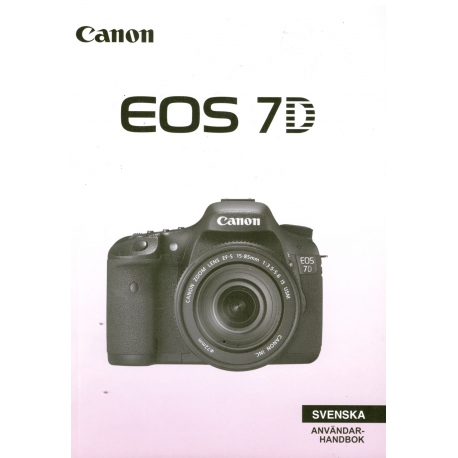 Canon EOS 7D - Användarhandbok