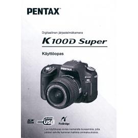 Pentax K100D Super - Käyttöohje